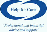 Help For Care - Professional and impartial advice and support
